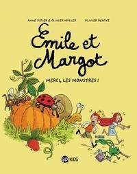 Anne Didier et Olivier Muller - Emile et Margot Tome 4 : Merci, les monstres !.