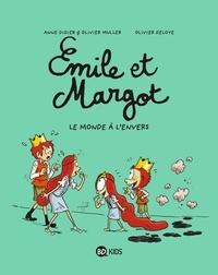 Anne Didier et Olivier Muller - Emile et Margot Tome 5 : Le monde à l'envers.