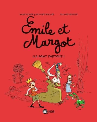 Emile et Margot Tome 6 Ils sont partout !