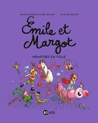 Anne Didier et Olivier Muller - Emile et Margot Tome 7 : Monstres en folie.
