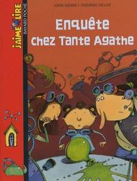 Anne Didier et Frédéric Pillot - Enquête chez tante Agathe.