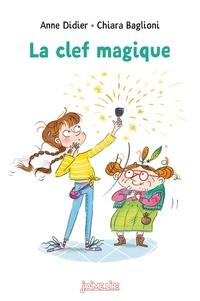 Anne Didier et Chiara Baglioni - La clef magique.