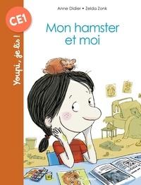 Anne Didier et Zelda Zonk - Mon hamster et moi.