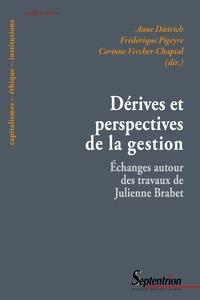 Anne Dietrich et Frédérique Pigeyre - Dérives et perspectives de la gestion - Echanges autour des travaux de Julienne Brabet.