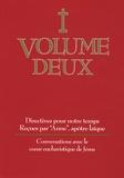 Anne - Directives pour notre temps - Volume 2, Conversations avec le coeur eucharistique de Jésus.