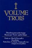 Anne - Directives pour notre temps - Volume 3, Dieu le Père parle à Ses enfants ; La Sainte Vierge parle à ses évêques et à ses prêtres.