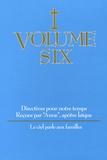Anne - Directives pour notre temps - Volume 6, Le ciel parle aux familles.