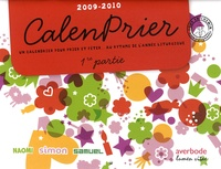 Anne-Dominique Derroitte et Hedwig Berghmans - CalenPrier 2009-2010 - 2 volumes.