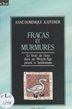 Anne-Dominique Kapferer - Fracas et murmures : le bruit de l'eau dans un Moyen Âge picard et boulonnais.