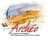 Anne Douillet - Archéo - Une équipe de scientifiques dans la grotte ornée du Pont d'Arc, Ardèche.