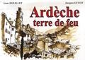 Anne Douillet et Jacques Guyot - Ardèche - Terre de feu.