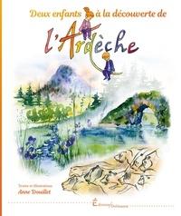 Anne Douillet - Deux enfants à la découverte de l'Ardèche.