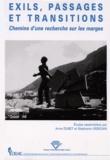 Anne Dubet et Stéphanie Urdician - Exils, passages et transitions - Chemin d'une recherche sur les marges.