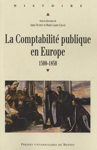 Anne Dubet et Marie-Laure Legay - La Comptabilité publique en Europe (1500-1850).