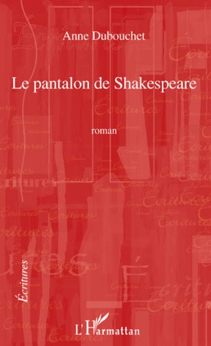 Le pantalon de Shakespeare