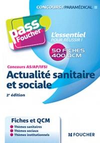 Anne Ducastel - Actualité sanitaire et sociale - Concours AS/AP/IFSI.