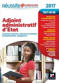 Anne Ducastel et Odile Girault - Adjoint administratif d'Etat - Concours externe, interne et examens professionnels, catégorie C.