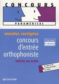 Concours d'entrée orthophoniste- Annales corrigées - Anne Ducastel |