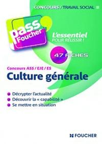 Anne Ducastel et Jacques Birouste - Culture générale Concours ASS/EJE/ES.
