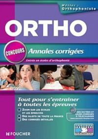 Ortho, Annales corrigées- Entrée en école d'orthophoniste - Anne Ducastel |