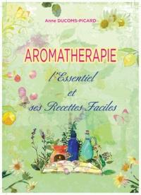 Aromathérapie, lEssentiel et ses Recettes Faciles.pdf