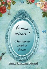 Openwetlab.it O mon miroir! - Mes astuces mode et beauté Image