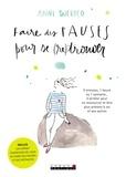 Anne Ducrocq - Faire des pauses pour se (re)trouver.