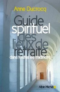 Histoiresdenlire.be Guide spirituel des lieux de retraite dans toutes les traditions Image