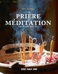 Anne Ducrocq - Prière et méditation - Rien de moins que l'infini.