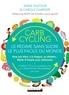 Anne Dufour et Carole Garnier - Carb Cycling : le régime sans sucre le plus facile du monde.