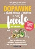 Anne Dufour et Carole Garnier - Dopamine, le régime minceur et bien-être le plus facile du monde.