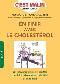 Anne Dufour et Carole Garnier - En finir avec le cholestérol.