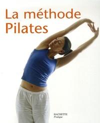 Anne Dufour et Patricia Riveccio - La méthode Pilates.