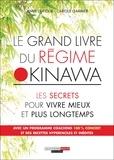 Anne Dufour et Carole Garnier - Le grand livre du régime Okinawa.