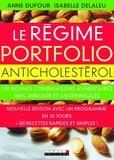 Anne Dufour et Isabelle Delaleu - Le régime portfolio anticholestérol.