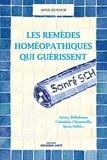 Anne Dufour - Les remèdes homéopathiques qui guérissent.