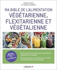 Ma bible de lalimentation végétarienne, flexitarienne et végétalienne.pdf