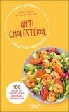 Anne Dufour et Carole Garnier - Mes petites recettes magiques anticholestérol.
