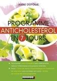 Anne Dufour - Programme anticholestérol en 7 jours.