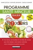 Anne Dufour et Carole Garnier - Programme santé DASH en 7 jours.