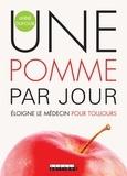 Anne Dufour - Une pomme par jour éloigne le médecin pour toujours.