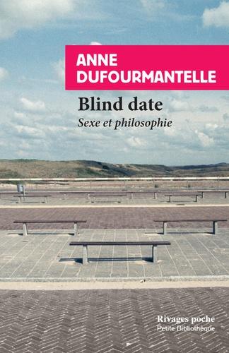 Blind date. Sexe et philosophie