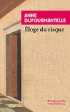 Anne Dufourmantelle - Eloge du risque.