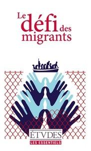 Anne Dufourmantelle et Véronique Fayet - Le défi des migrants.