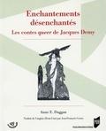 Anne Duggan - Enchantements désenchantés - Les contes queer de Jacques Demy.