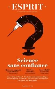 Anne Dujin - Esprit N° 472, mars 2021 : Sciences sans confiance.