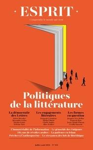 Anne Dujin et Jonathan Chalier - Esprit N° 476, juillet-août : Politiques de la littérature.