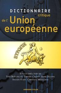 Anne Dulphy et Christine Manigand - Dictionnaire critique de l'Union européenne.