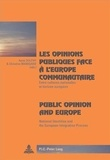 Anne Dulphy et Christine Manigand - Les opinions publiques face à l'Europe communautaire : Public Opinion and Europe - Entre cultures nationales et horizon européen : National Identities and the European Intagration Process.