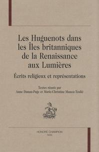 Les Huguenots dans les îles britanniques de la Renaissance aux Lumières - Ecrits religieux et représentations.pdf